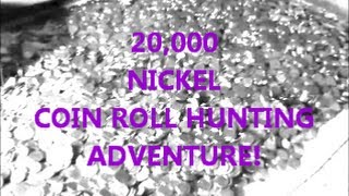 amazing $1,000 in NICKELS - ULTIMATE COIN ROLL HUNTING ADVENTURE - MUST SEE