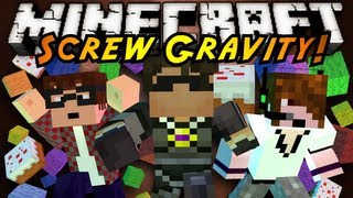 Minecraft: Screw Gravity Part 1!