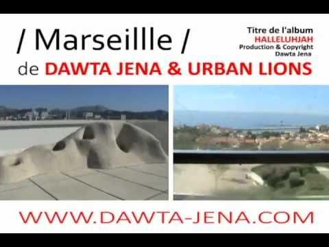 Marseille - Dawta Jena & Urban Lions - massilia, skank, chanson francaise, groupe marseille