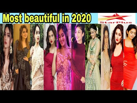 Top 10 Most Beautiful Actresses On Star Plus In 2020 || Only Real || Star Plus ||