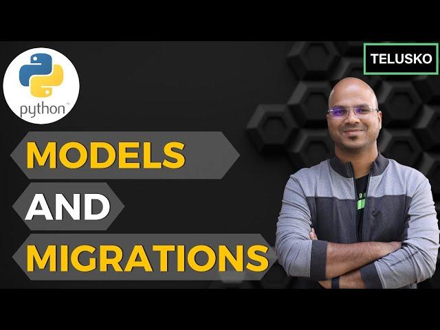 #17 Django tutorials   Models and Migrations