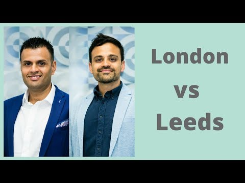 Leeds or London | Where to invest in Buy to Let Property