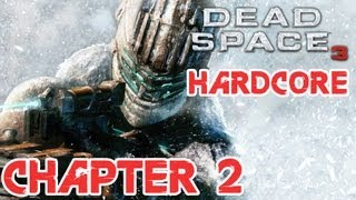 Dead Space 3 Hardcore - Chapter 2 - Minefield!