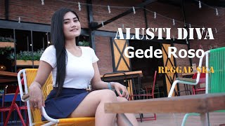 Download Gede Roso (Cover Dimensi) | Alusty Diva (Cover reggae ska)