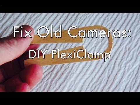 Fix Old Cameras: DIY FlexiClamp