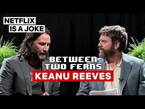 Keanu Reeves: Between Two Ferns with Zach Galifianakis   Netflix Is A Joke