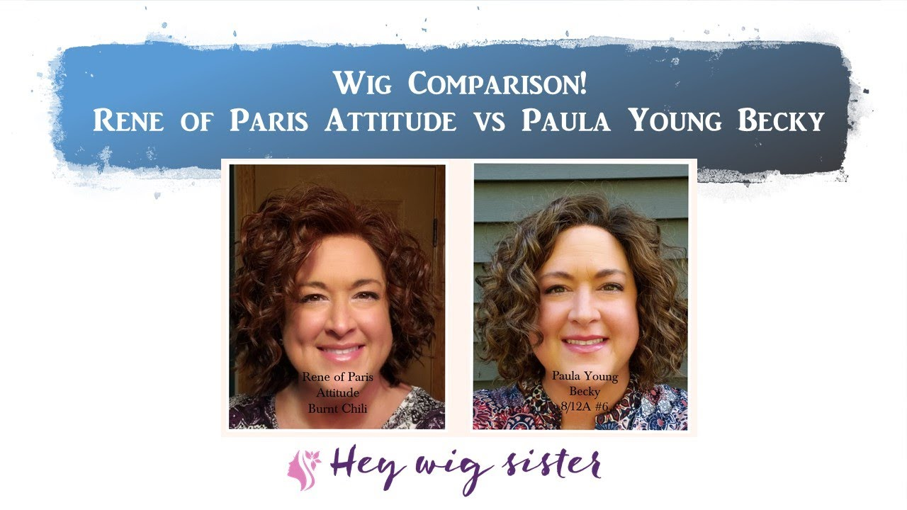 CURLY WIG COMPARISON- Paula Young Becky 8/12A #6 and Rene of Paris Attitude Burnt Chili
