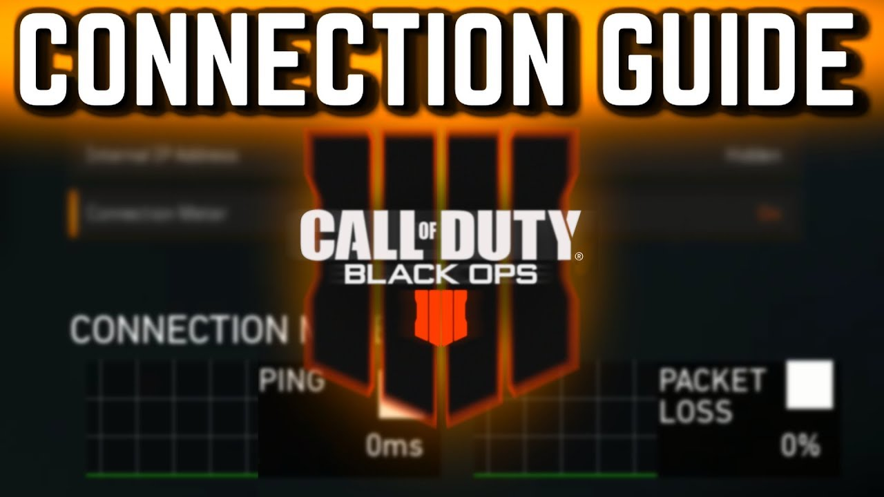 Get THE BEST Connection on BLACK OPS 4!!! (Lower Ping, Reduce Lag)