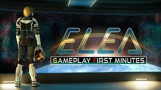 Elea Gameplay First Minutes PC HD 2018
