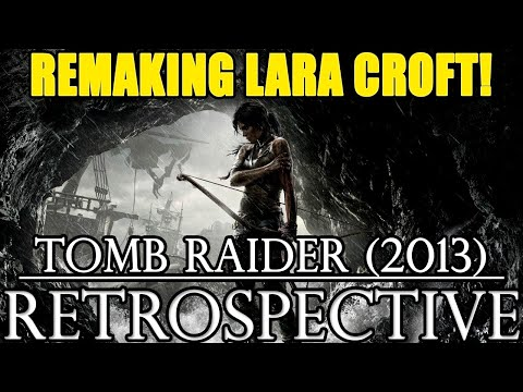 A Look Back at Tomb Raider (2013)