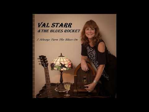 Val Starr & The Blues Rocket - 02. I Always Turn The Blues On