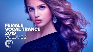 Female Vocal Trance 2019 - Vol. 2 [FULL ALBUM - OUT NOW] (RNM)