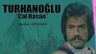 Turhanoğlu Çal Hasan - 1975 Tek Parça (Serdar Gökhan \u0026 Melek Ayberk)
