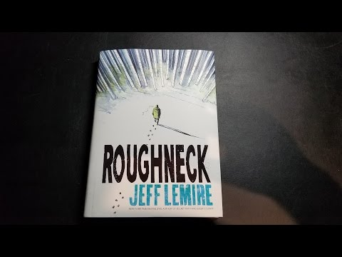Roughneck by Jeff Lemire Overview