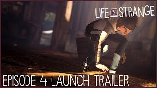 Life is Strange Episode 4 Launch Trailer (ESRB)