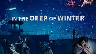 "Christian Movie Trailer | Walk With God | ""In the Deep of Winter"" 