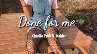 Done For Me- Charlie Puth FT. Kehlani. Subtitulado en Español