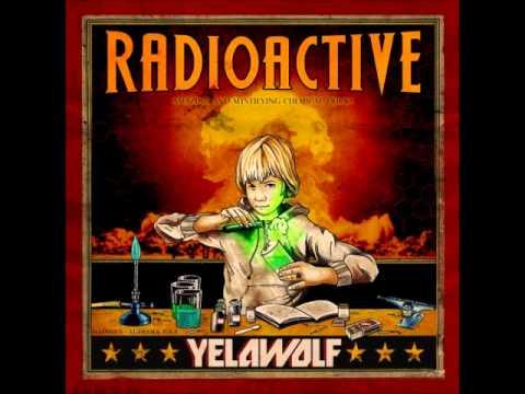 Yelawolf - Everything I Love The Most [Radioactive - Track 12]