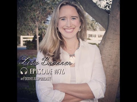 Food Heals Podcast #76 Lisa Bronner on Organic Skincare, Activism & Going Green