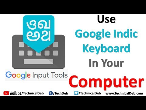 Use Google Indic Keyboard In Your Computer | Google Input Tools