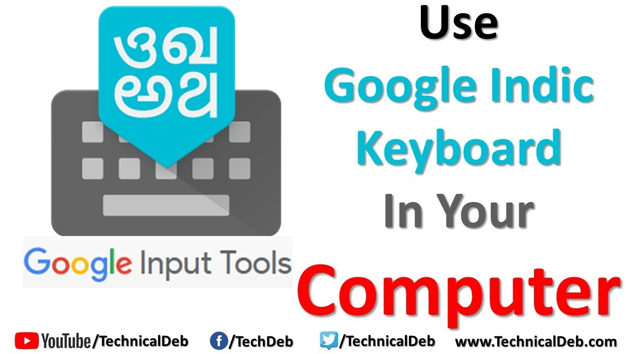 e47e6ef3da2 Use Google Indic Keyboard In Your Computer | Google Input Tools ...