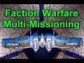 Faction Warfare Multi-Missioning for MAX LP - Giveaways - EVE Online