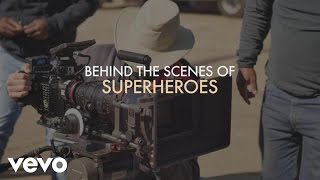 The Script - Superheroes (Behind The Scenes)