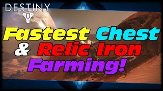 Destiny Best Relic Iron & Chest Farm In Game! Fastest & Easiest Relic Iron & Chest Farm In Destiny!