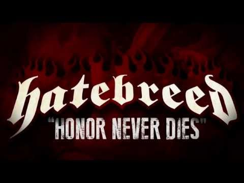 HATEBREED - Honor Never Dies (OFFICIAL LYRIC VIDEO)