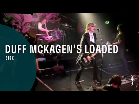 "Duff McKagan's Loaded – Sick (From ""Sick"" CD & Bonus DVD)"