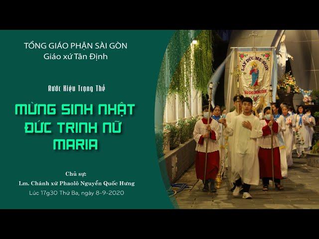 Rước kiệu: Mừng sinh nhật Đức Trinh Nữ Maria - 08/09/2020