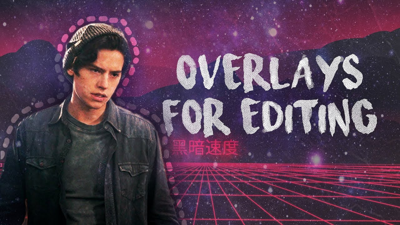 100+ OVERLAYS FOR EDITING