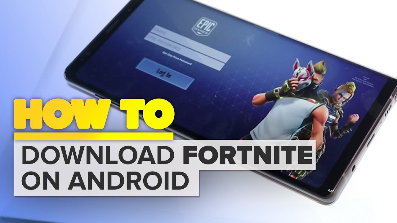 how to download fortnite on samsung galaxy devices - fortnite far samsung galaxy a5