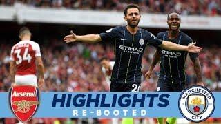 BERNARDO STRIKES! | Arsenal 0-2 Man City | HIGHLIGHTS RE-BOOTED