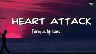 Enrique Iglesias - Heart Attack (Lyrics Video)