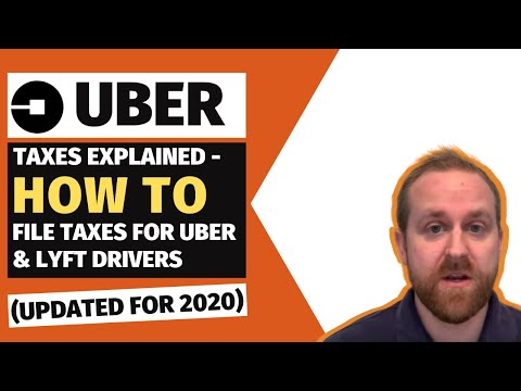 Uber Taxes Explained - How To File Taxes For Uber & Lyft Drivers (Updated For 2020)