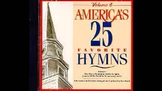 America's 25 Favorite Hymns - Volume 4