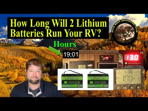 How Long Will Two Lithium RV Batteries Last? Total RV Run Time With 2 100 Amp Hour Lithium Batteries