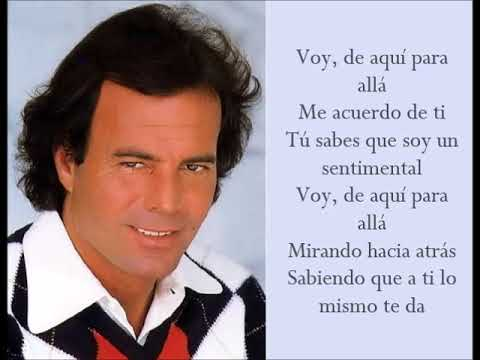 Un Sentimental - Julio Iglesias - (Lyrics)