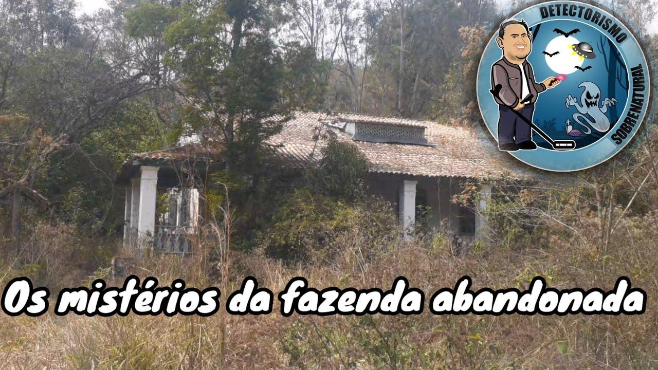 OS MISTERIOS DA FAZENDA ABANDONADA