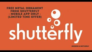 Shutterfly | How to Get a Free Metal Ornament | Mobile App Only