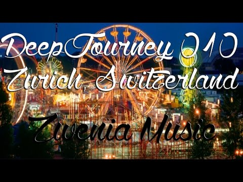 ♫ Deep House Video Mix 2015 #010 | Zurich, Switzerland Timelapse HD
