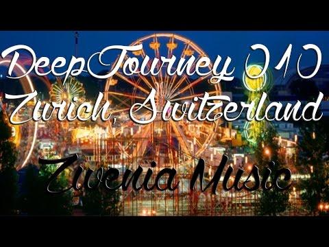♫ Deep House Video Mix 2015 #010 | Zurich, Switzerland Timelapse HD