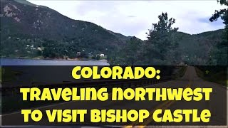 Part 6:  Heading Northwest to Bishop Castle