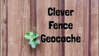 Clever fence geocache Thumbnail