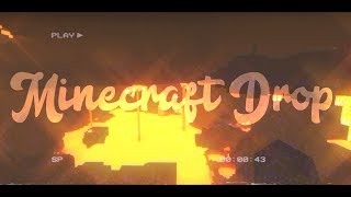 MINECRAFT DROP! (Eternal Youth)