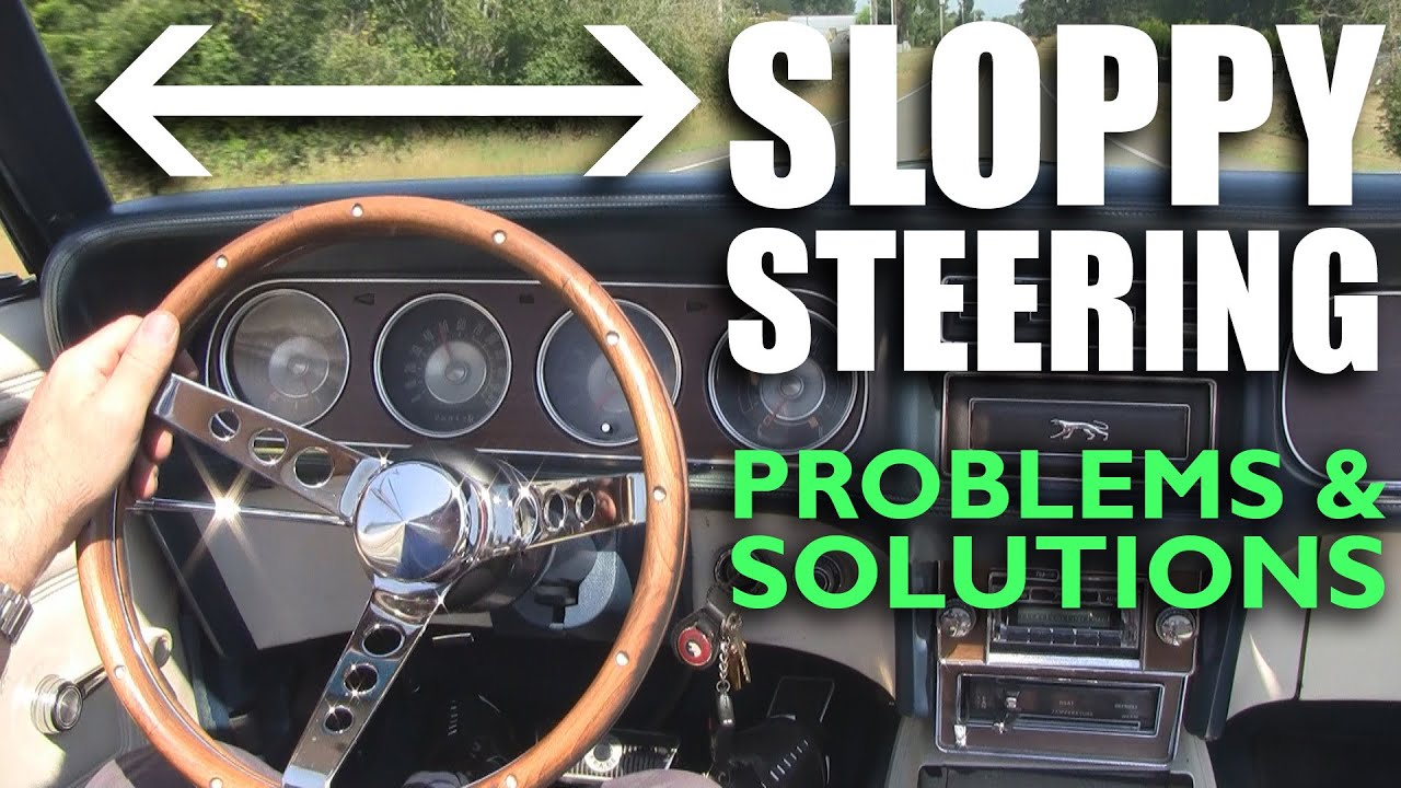 Sloppy Steering Syndrome Problems Amp Solutions Youtube