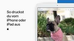 So druckst du vom iPhone oder iPad aus– AppleSupport