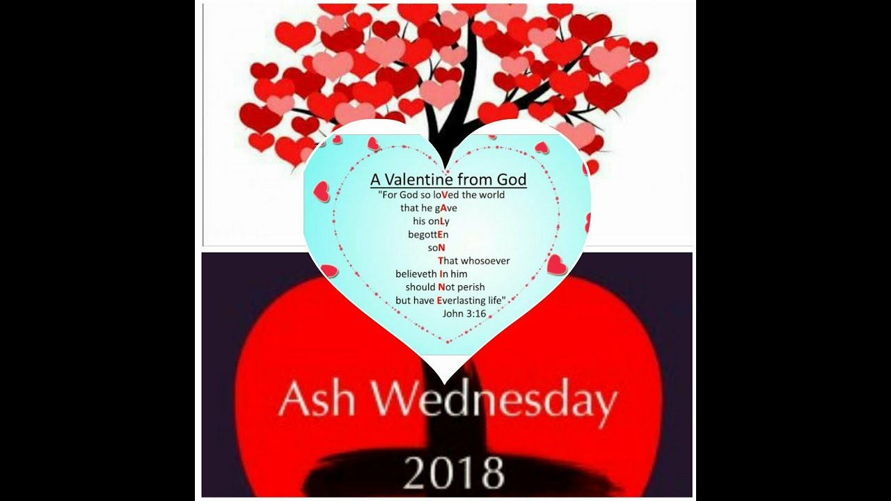 St valentines day and ash wednesday 2018 youtube st valentines day and ash wednesday 2018 m4hsunfo