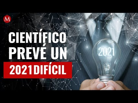 Científico que predijo un 2020 catastrófico lanza 'predicción' 2021